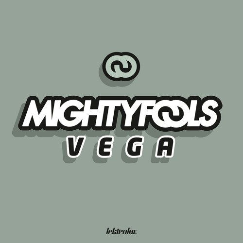 Mightyfools - Vega (Junior Remix)