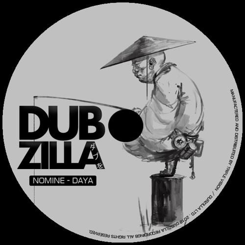 Dubzilla Recordings- Daya - Nomine - Jahpan EP DZ006