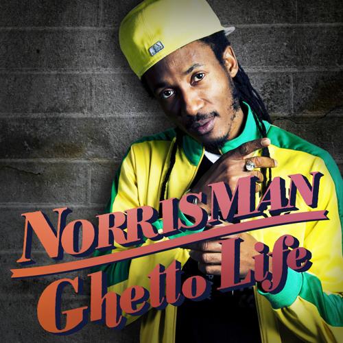 Norris Man - Ghetto Life PROMO MIXTAPE 2012