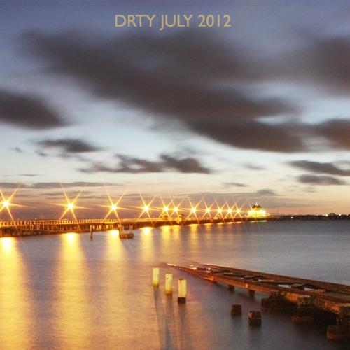 DRTY - July 2012