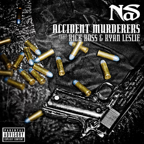 "Nas - ""Accident Murderers"" feat. Rick Ross & Ryan Leslie (Dirty)"