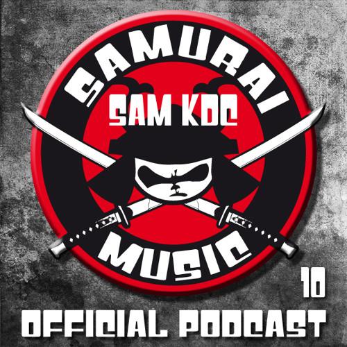 Sam KDC // Samurai Music Official Podcast 10.0