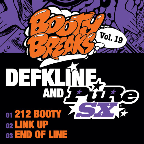 Defkline & PuRe SX - 212 Booty (Booty Breaks Vol. 19) Out now on Beatport