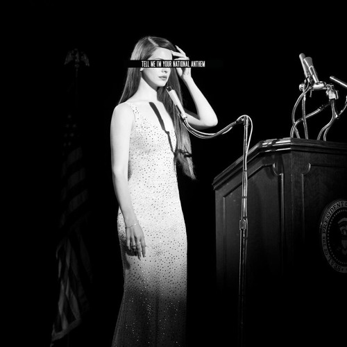 LANA DEL REY - NATIONAL ANTHEM (Todd Terry Dub Remix)