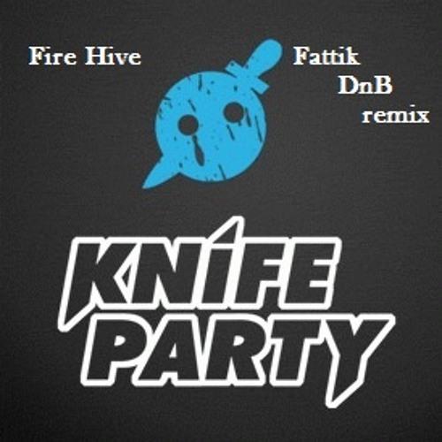 Knife Party - Fire Hive (Fattik DnB remix)