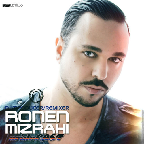 DJ RONEN MIZRAHI - PRIDECAST 2012