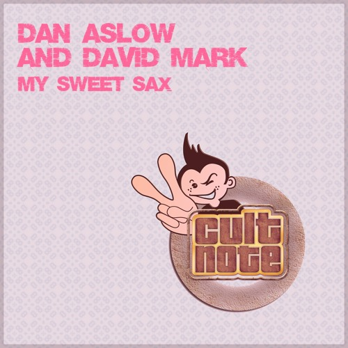 Dan Aslow & David Mark - My Sweet Sax (Original Mix)