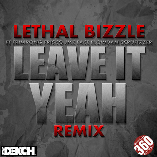 Lethal Bizzle Leave it yeah (Dr3w & Fisher remix)