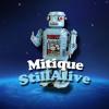 Mitique StillAlive