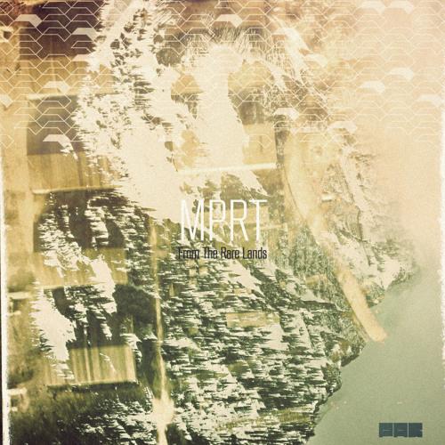 MPRT - From The Rare Lands EP [PAR Rec]