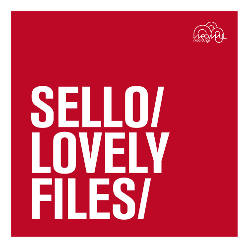 Sello - Lovely Files