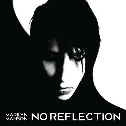Marilyn Manson - No Reflection (Yacek Bootleg)