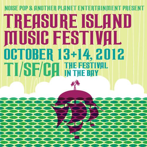 Treasure Island Music Festival 2012 Lineup Mix