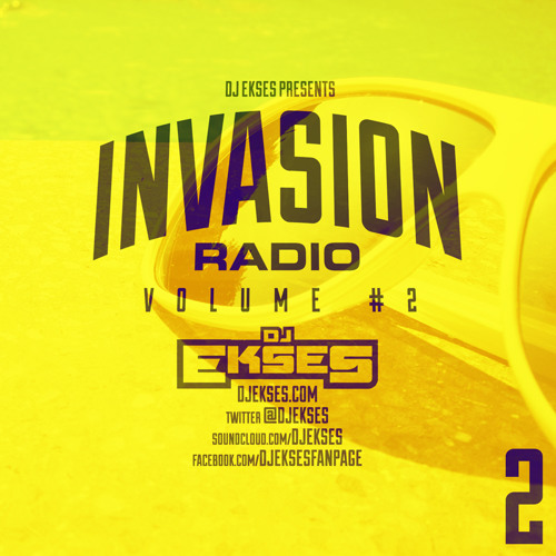 DJ Ekses Presents  Invasion Radio Vol. 2