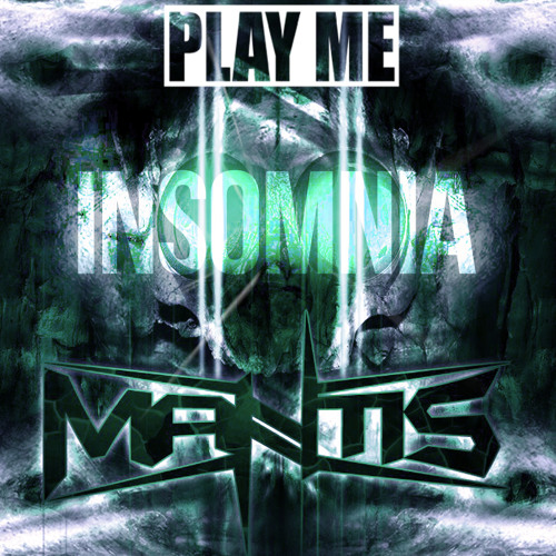 Insomnia by Mantis