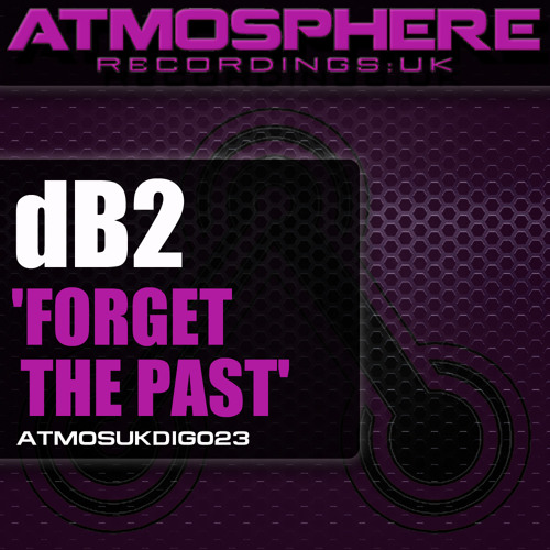 dB2 - 'Forget The Past'