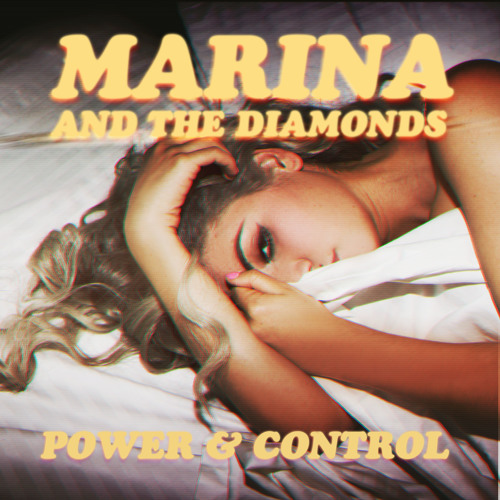 "Marina & The Diamonds - ""POWER & CONTROL Michael Woods Rmx"""