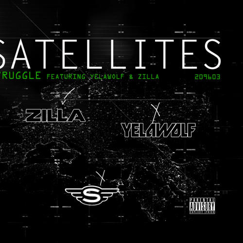 """SATELLITES"" Struggle feat. Yelawolf, Zilla, & The Drum Major"