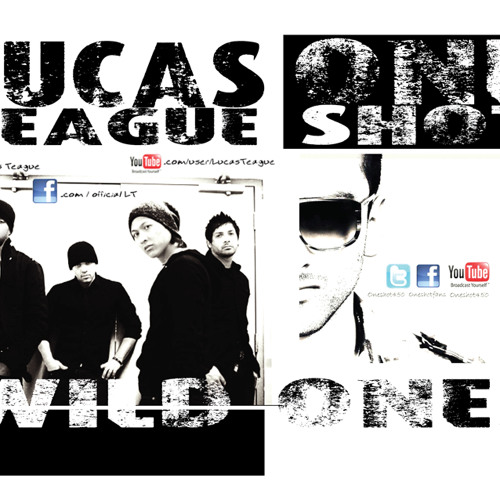 Wild ones - Lucas Teague feat OneShot
