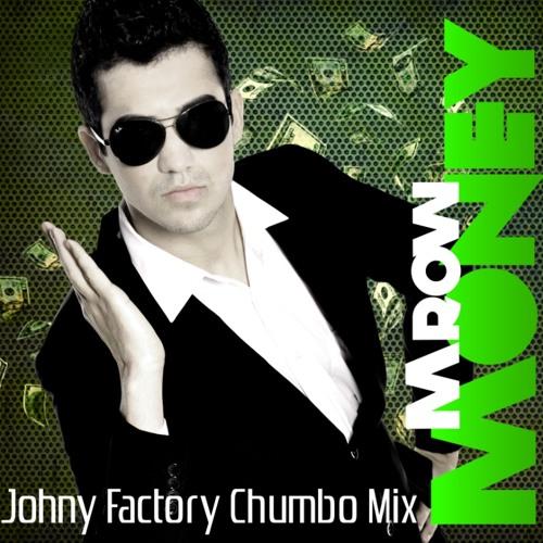 Mrow - Money (Johny Factory Chumbo Mix)