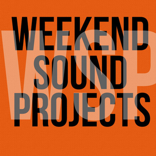 Weekend Sound Projects