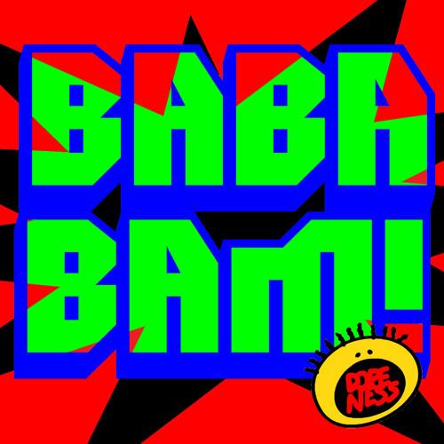 DopeNess - BaBaBam! (Original Mix)
