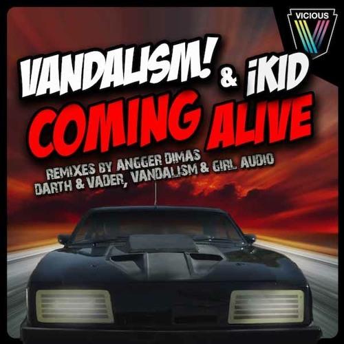 Vandalism & iKid - Coming Alive (Angger Dimas, Darth & Vader, Vandalism & Girl Audio Remixes) Teaser