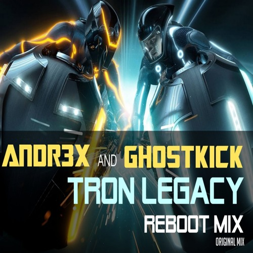 DAFT PUNK - TRON LEGACY (ANDR3X & GHOSTKICK Reboot Mix)