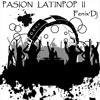 Pasion Latinpop II... Fenix'Dj