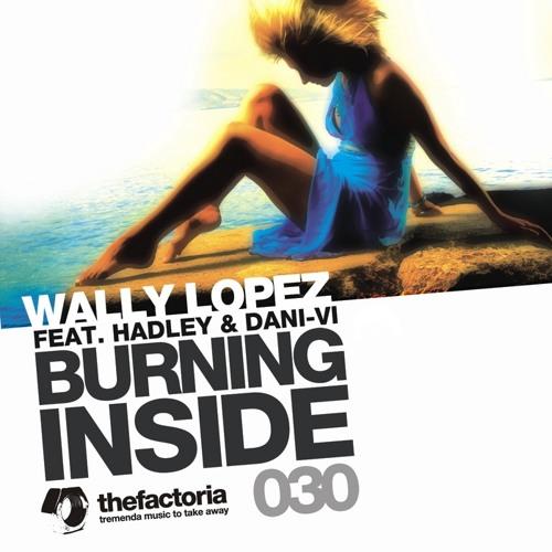 Wally Lopez-Burning Inside [mlk7c]