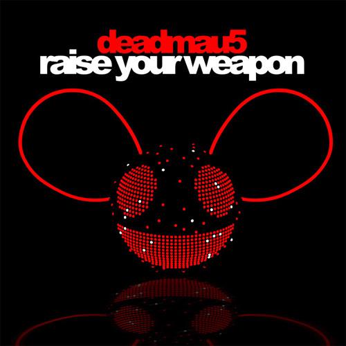 [FREE ZIPPY-DL] Deadmau5 - Raise Your Weapon (DIY Acapella)