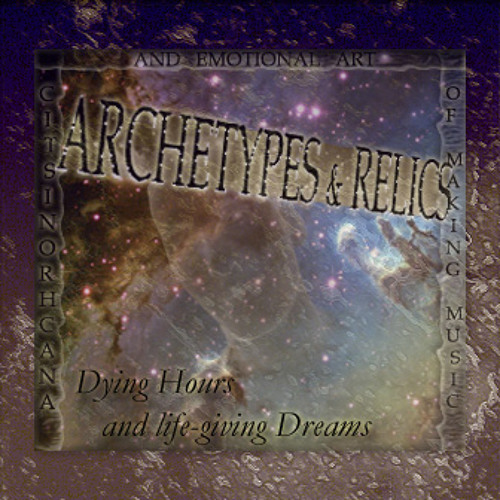 Archetypes & Relics - On Retro Waves into enchanted States