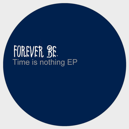 Time is Nothing EP