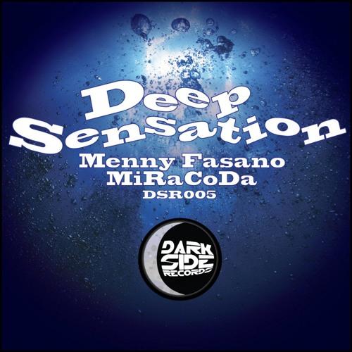 Miracoda, Menny Fasano - Deep Sensation (Dub Mix) - Deep Sensation EP