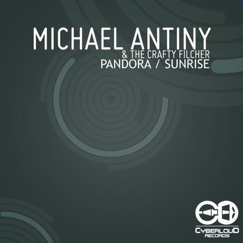 Michael Antiny & The Crafty Filcher - Pandora (Preview)