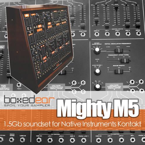 Boxed Ear Mighty M5 Demos