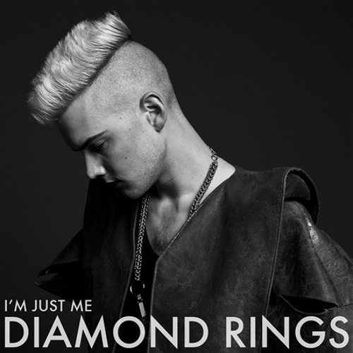 Diamond Rings - I'm Just Me