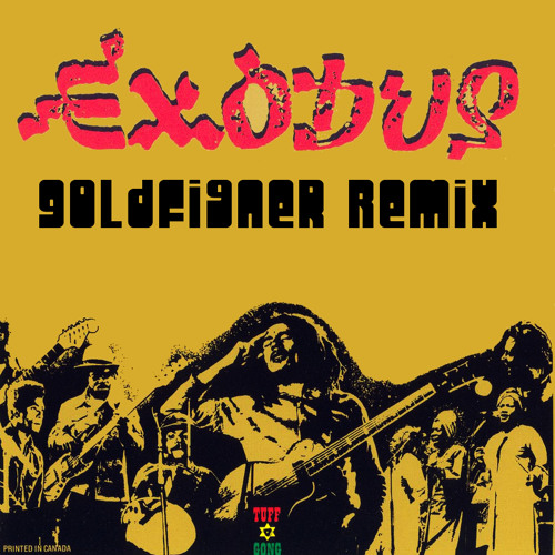Bob Marley - Exodus - Goldfinger Rmx (Free Download)