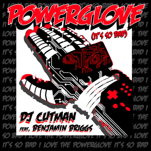 DJ Cutman - Powerglove ft. Benjamin Briggs (Direktor Remix) [Free Download!]