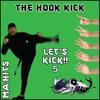 5 Count Hook Kick Let's Kick