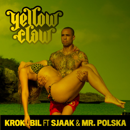 Yellow Claw - Krokobil Ft. Sjaak & Mr. Polska(Dj Punish remix)Download link in the Description!!!!