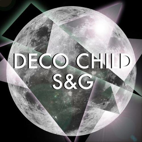 Deco Child - 'S&G'