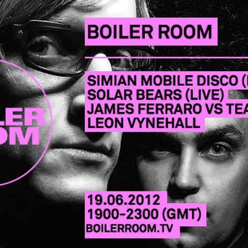 Simian Mobile Disco Boiler Room