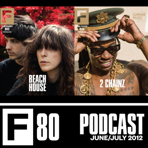 The FADER #80 Podcast