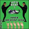 5 Count Inner Crescent Kick