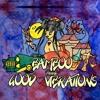 2. Good Vibrations