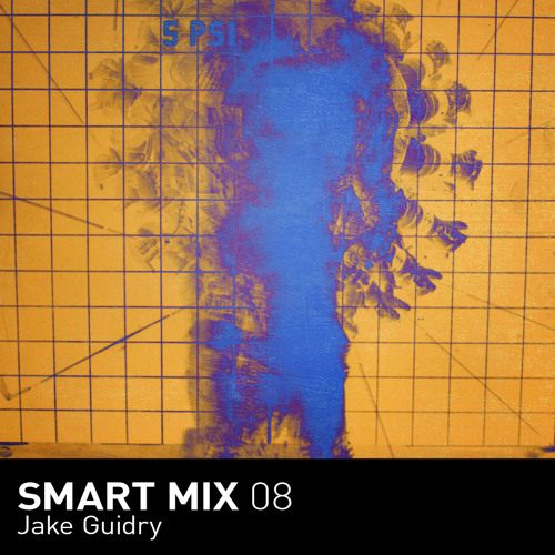 Smart Mix 08: Jake Guidry