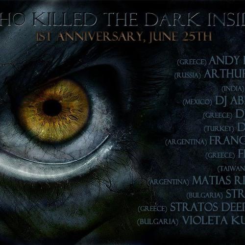 Arthur Sense - Who killed the Dark Inside 1st Anniversary [June 2012] on tm-radio.com