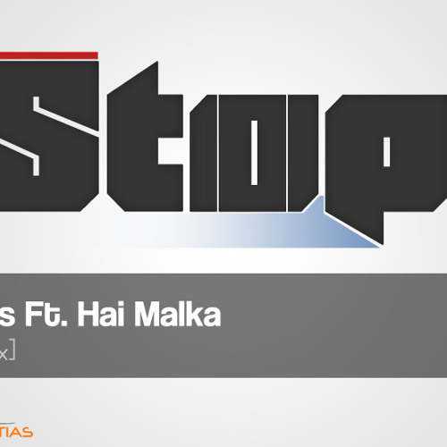 Eden Atias Ft. Hai Malka - Stop! (Original Mix)