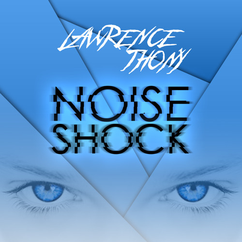 Lawrence Thony - Noise Shock
